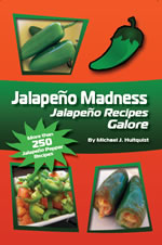 Jalapeno Recipes Galore