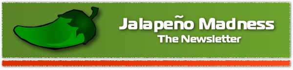 Jalapeno Madness eNewsletter